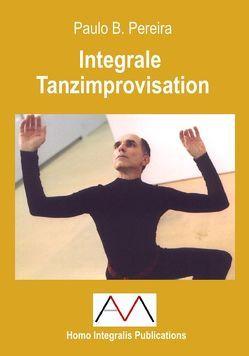 Integrale Tanzimprovisation von Bauch Zimmermann,  Elisabeth, Mascha,  Andreas, Pereira,  Paulo Baeta, Waldkirch,  Bernhard von