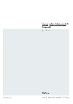 Integraler baulicher Erdbebenschutz III: Baulicher Erdbebenschutz an einem Wendepunkt? von Staudacher,  K.