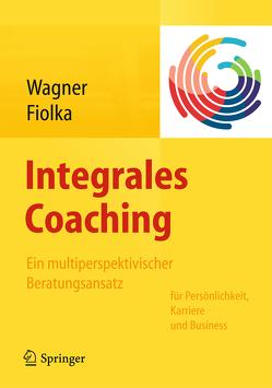 Integrales Coaching von Fiolka,  Guido, Wagner,  Ursula
