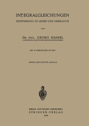 Integralgleichungen von Hamel,  Georg