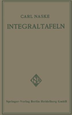 Integraltafeln von Naske,  Carl