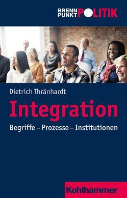 Integration von Große Hüttmann,  Martin, Riescher,  Gisela, Thränhardt,  Dietrich, Weber,  Reinhold, Wehling,  Hans-Georg