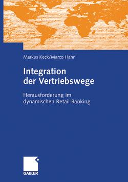 Integration der Vertriebswege von Hahn,  Marco, Keck,  Markus