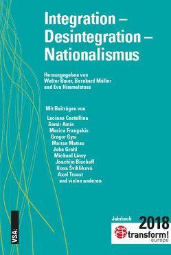 Integration – Desintegration – Nationalismus