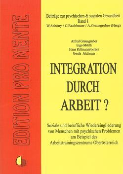 Integration durch Arbeit? von Atzlinger,  Gerda, Grausgruber,  Alfred, Mörth,  Ingo, Rittmannsberger,  Hans