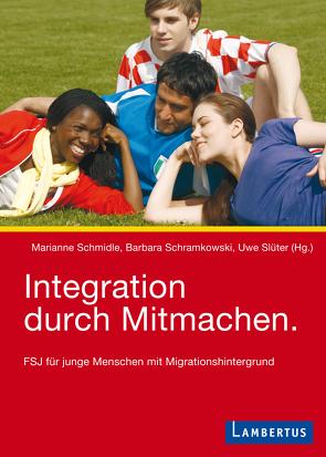 Integration durch Mitmachen von Schmidle,  Marianne, Schramkowski,  Barbara, Slüter,  Uwe