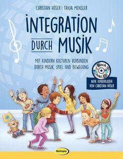 Integration durch Musik von Hüser,  Christian, Mensler,  Tanja, Robitzky,  Marc