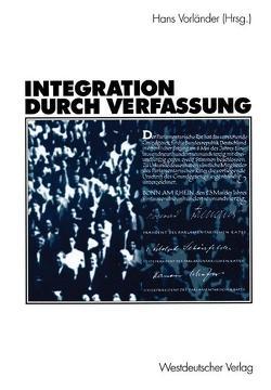 Integration durch Verfassung von Vorländer,  Hans