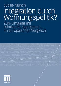 Integration durch Wohnungspolitik? von Münch,  Sybille