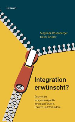 Integration erwünscht? von Gruber,  Oliver, Rosenberger,  Sieglinde