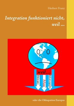 Integration funktioniert nicht, weil … von Franz,  Herbert