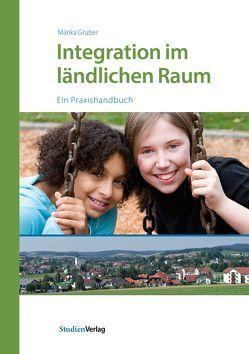 Integration im ländlichen Raum von Gruber,  Marika