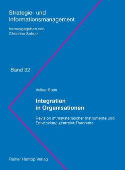 Integration in Organisationen von Stein,  Volker