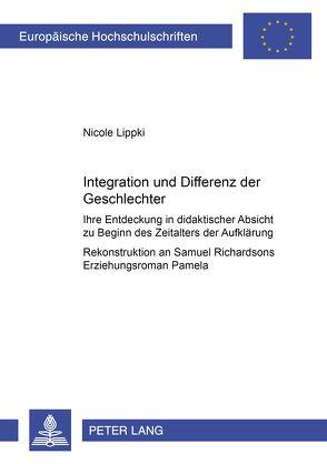 Integration und Differenz der Geschlechter von Lippki,  Nicole