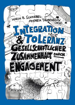 Integration und Toleranz von Daryabegi-Gürne,  Mithra, Schnebel,  Karin B., Taubenböck,  Andrea