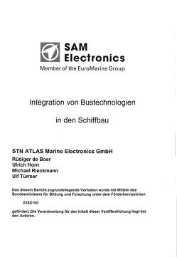 Integration von Bustechnologien in den Schiffbau von Boer,  Rüdiger de, Horn,  Ulrich, Rieckmann,  Michael, Türmer,  Ulf