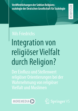 Integration von religiöser Vielfalt durch Religion? von Friedrichs,  Nils