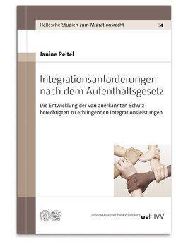 Integrationsanforderungen nach dem Aufenthaltsgesetz von Reitel,  Janine