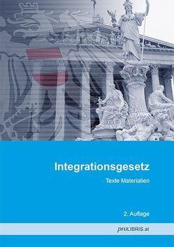Integrationsgesetz von proLIBRIS VerlagsgesmbH