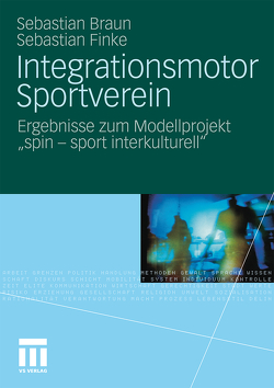 Integrationsmotor Sportverein von Braun,  Sebastian, Finke,  Sebastian, Grützmann,  Erik