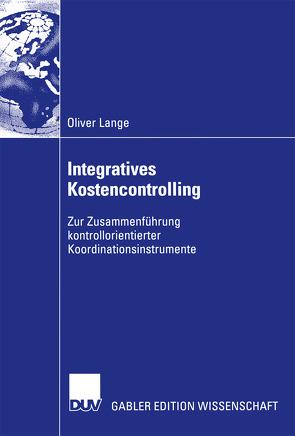 Integratives Kostencontrolling von Lange,  Oliver