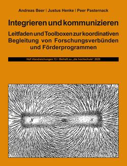 Integrieren und kommunizieren von Beer,  Andreas, Henke,  Justus, Pasternack,  Peer