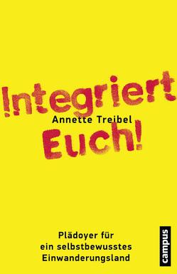 Integriert Euch! von Treibel,  Annette