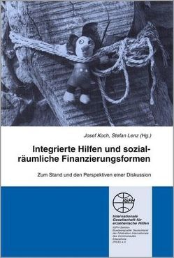 Integrierte Hilfen und sozialräumliche Finanzierungsformen von Koch,  Josef, Lenz,  Stefan