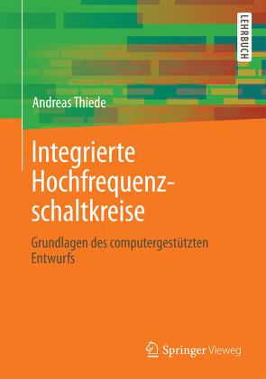 Integrierte Hochfrequenzschaltkreise von Thiede,  Andreas