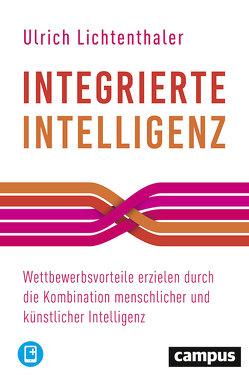 Integrierte Intelligenz von Lichtenthaler,  Ulrich