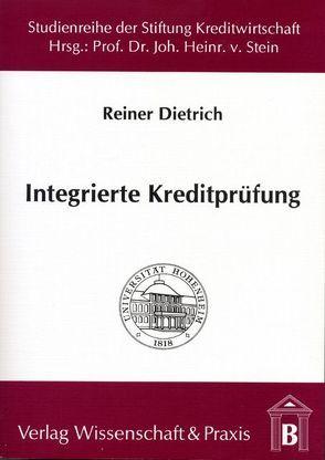 Integrierte Kreditprüfung von Dietrich,  Reiner