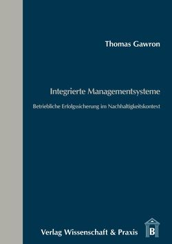 Integrierte Managementsysteme von Gawron,  Thomas