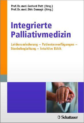 Integrierte Palliativmedizin von Domagk,  Dirk, Pott,  Gerhard