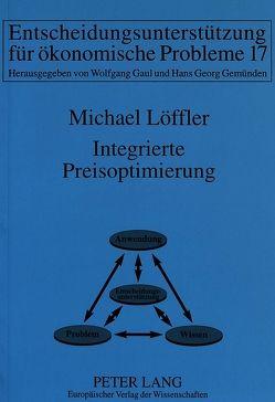 Integrierte Preisoptimierung von Löffler,  Michael
