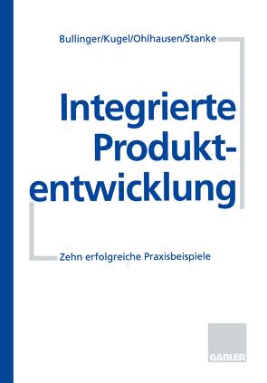 Integrierte Produktentwicklung von Bullinger,  Hans.-J. u.a.