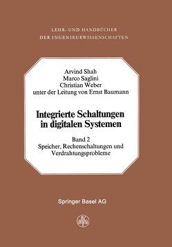 Integrierte Schaltungen in Digitalen Systemen von Saglini, Shah,  A., Weber