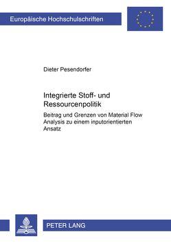 Integrierte Stoff- und Ressourcenpolitik von Pesendorfer,  Assistant Directo,  Dieter