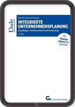 Integrierte Unternehmensplanung von Baumüller,  Josef, Hartmann,  Achim, Kreuzer,  Christian