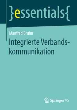 Integrierte Verbandskommunikation von Bruhn,  Manfred