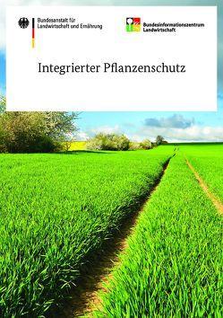 Integrierter Pflanzenschutz von Dachbrodt-Saaydeh,  Silke, Freier,  Bernd