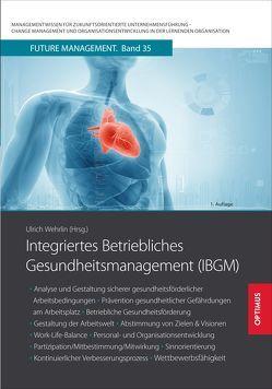 Integriertes Betriebliches Gesundheitsmanagement (IBGM) von Prof. Dr. Dr. h.c. Wehrlin,  Ulrich