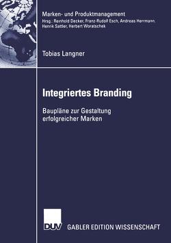 Integriertes Branding von Langner,  Tobias
