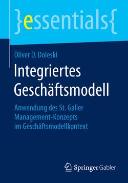 Integriertes Geschäftsmodell von Doleski,  Oliver D.