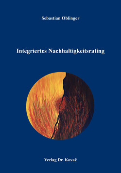 Integriertes Nachhaltigkeitsrating von Oblinger,  Sebastian