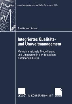 Integriertes Qualitäts- und Umweltmanagement von Ahsen,  Anette