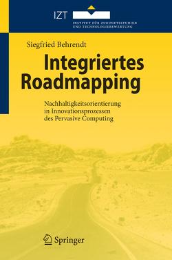 Integriertes Roadmapping von Behrendt,  Siegfried