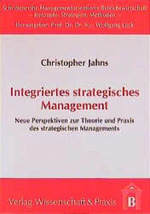 Integriertes stragegisches Management von Jahns,  Christopher