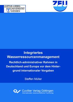 Integriertes Wasserressourcenmanagement von Müller,  Steffen