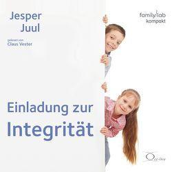 Einladung zur Integrität von Juul,  Jesper, Vester,  Claus