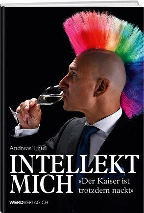 Intellekt mich von Thiel,  Andreas